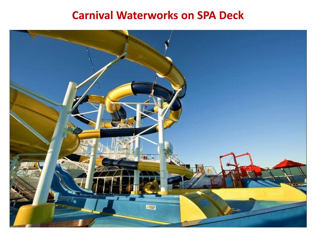 Carnival Waterworks on