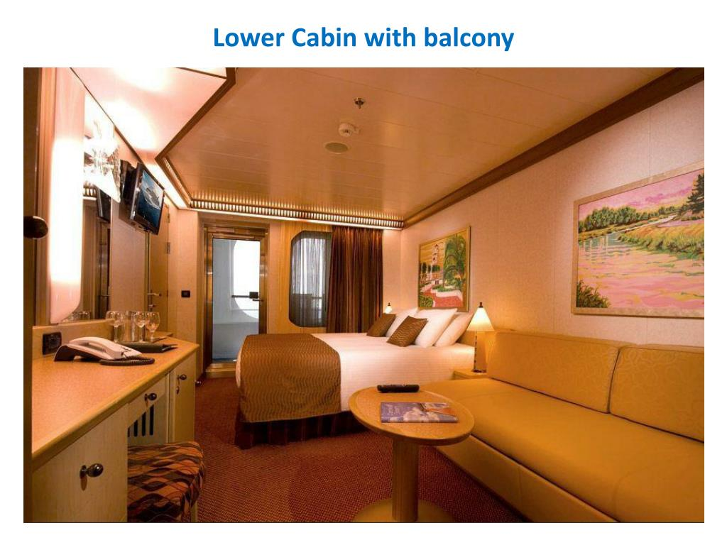 Lower Cabin with balcony