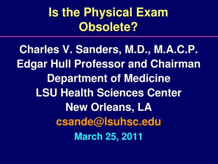 Is the physical exam obsolete l.jpg