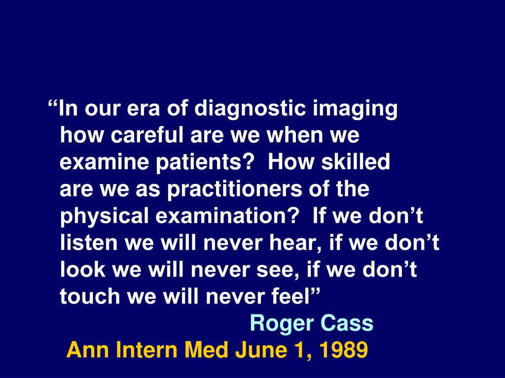"""In our era of diagnostic imaging"