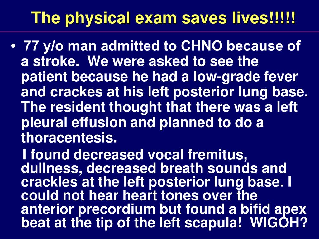 The physical exam saves lives!!!!!