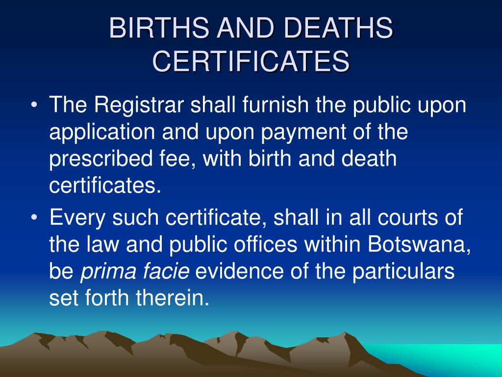 BIRTHS AND DEATHS CERTIFICATES