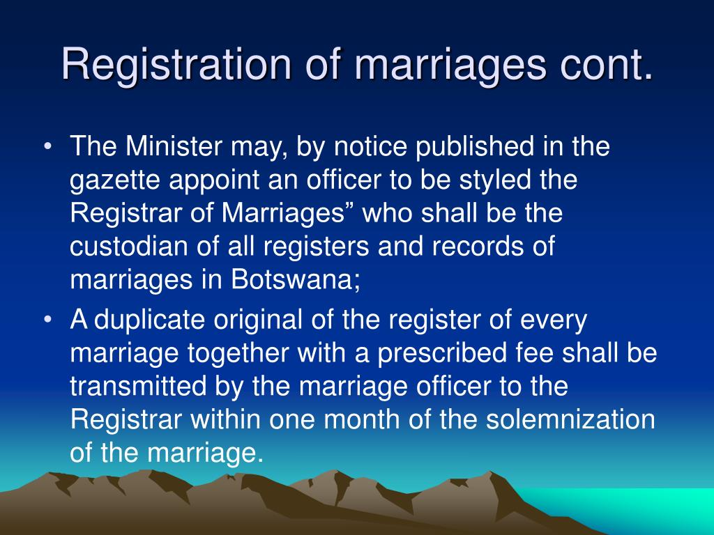 Registration of marriages cont.