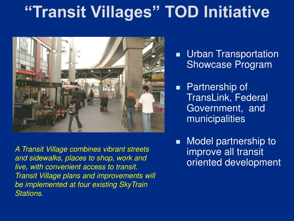 """Transit Villages"" TOD Initiative"