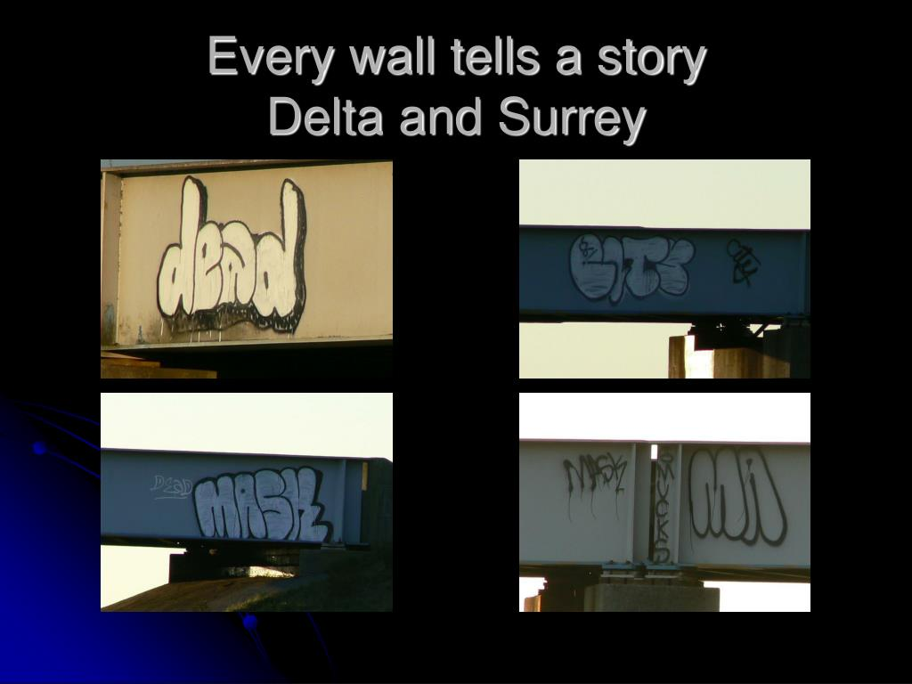 Every wall tells a story