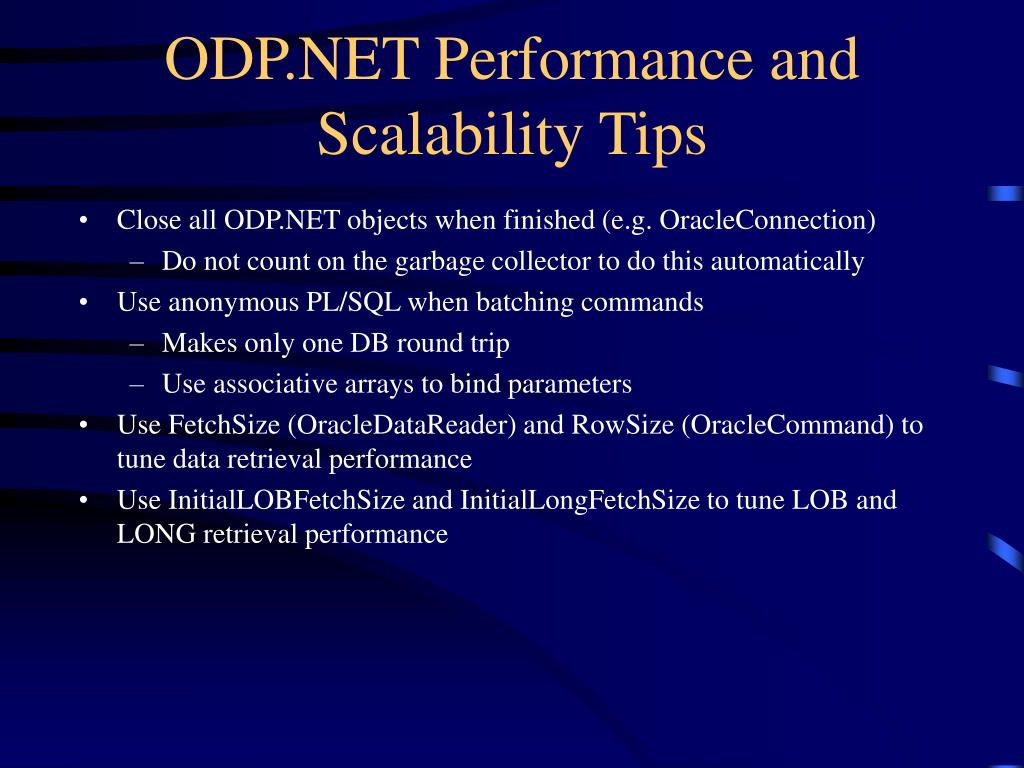 ODP.NET Performance and Scalability Tips