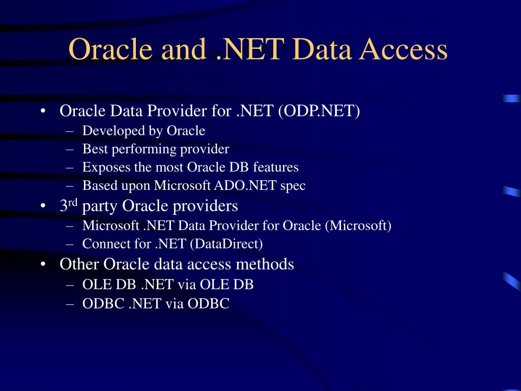Oracle and .NET Data Access