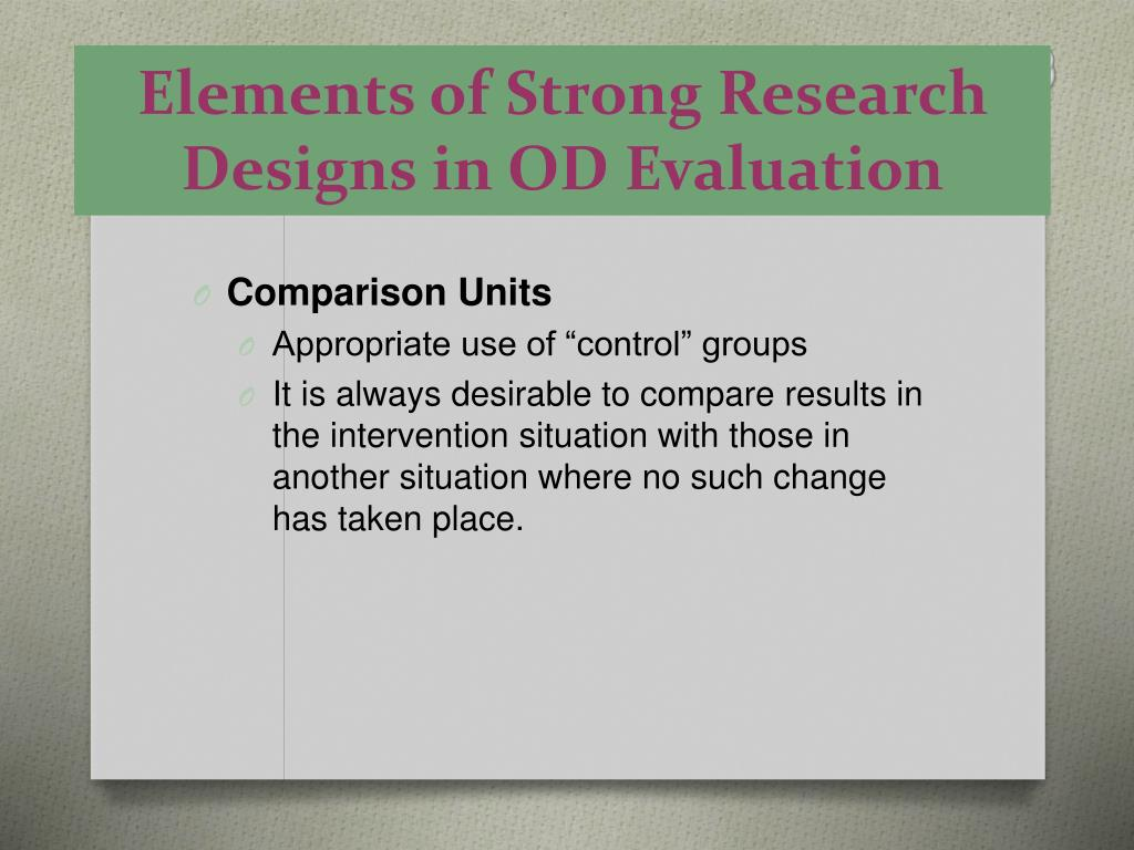 Elements of Strong Research Designs in OD Evaluation