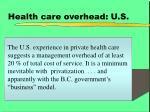 health care overhead u s