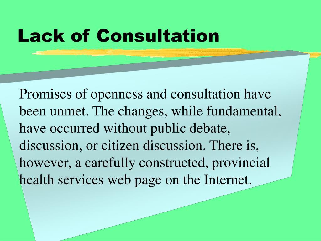 Lack of Consultation