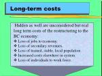 long term costs