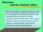 networks and the domino effect