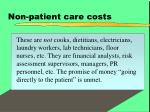 non patient care costs