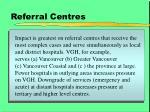referral centres