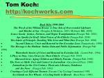 tom koch http kochworks com