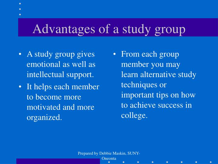 A study group gives emotional as well as intellectual support.