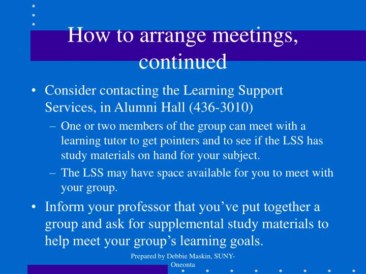 How to arrange meetings, continued