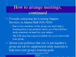 how to arrange meetings continued