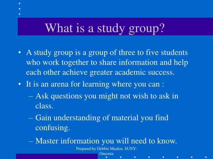 What is a study group?
