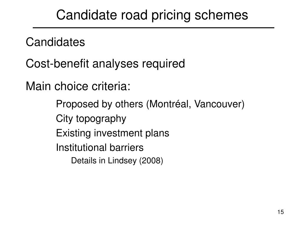 Candidate road pricing schemes