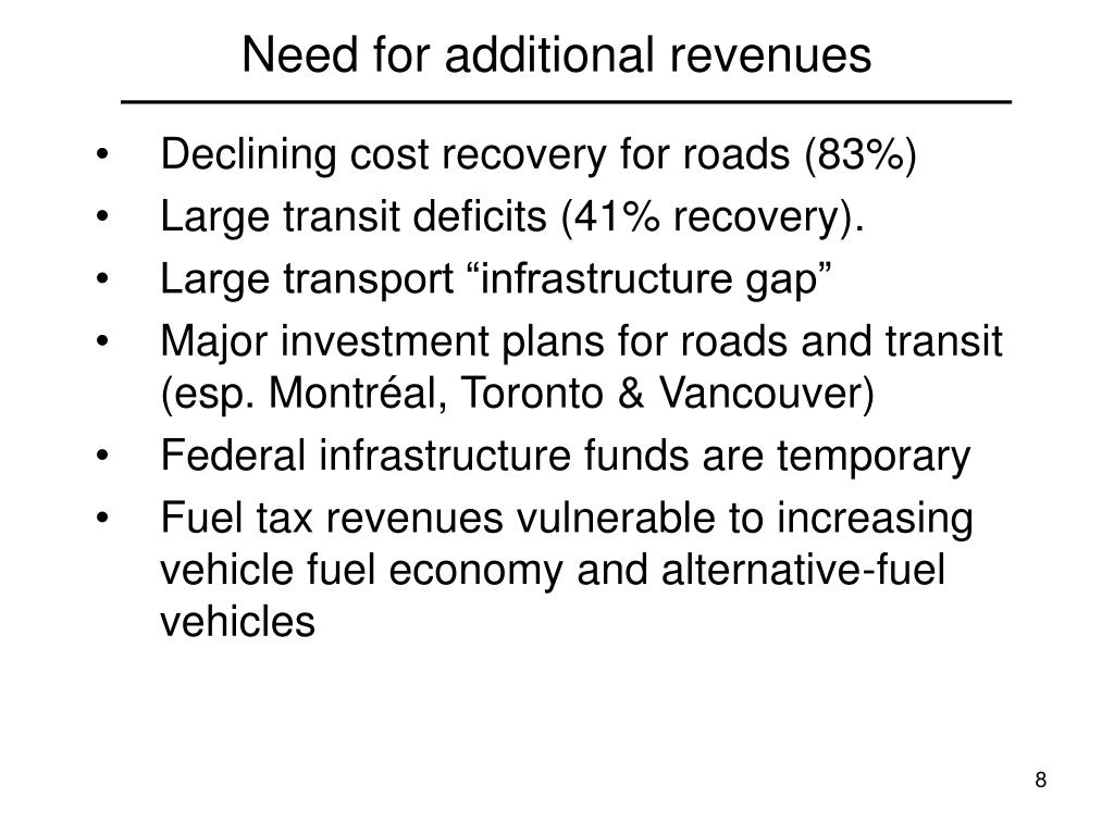Need for additional revenues