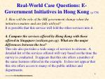 real world case questions e government initiatives in hong kong p 3786