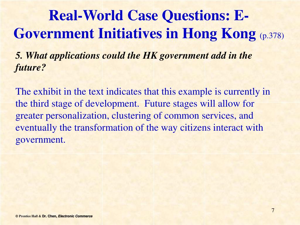 Real-World Case Questions: E-Government Initiatives in Hong Kong
