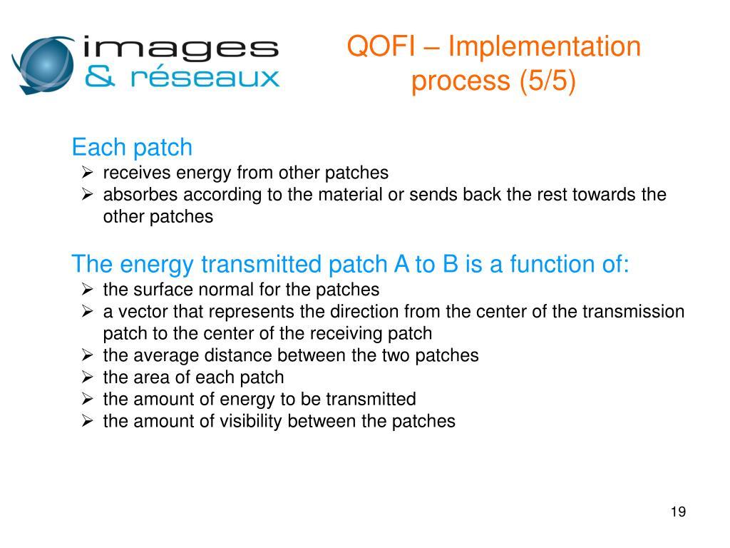 QOFI – Implementation process (5/5)
