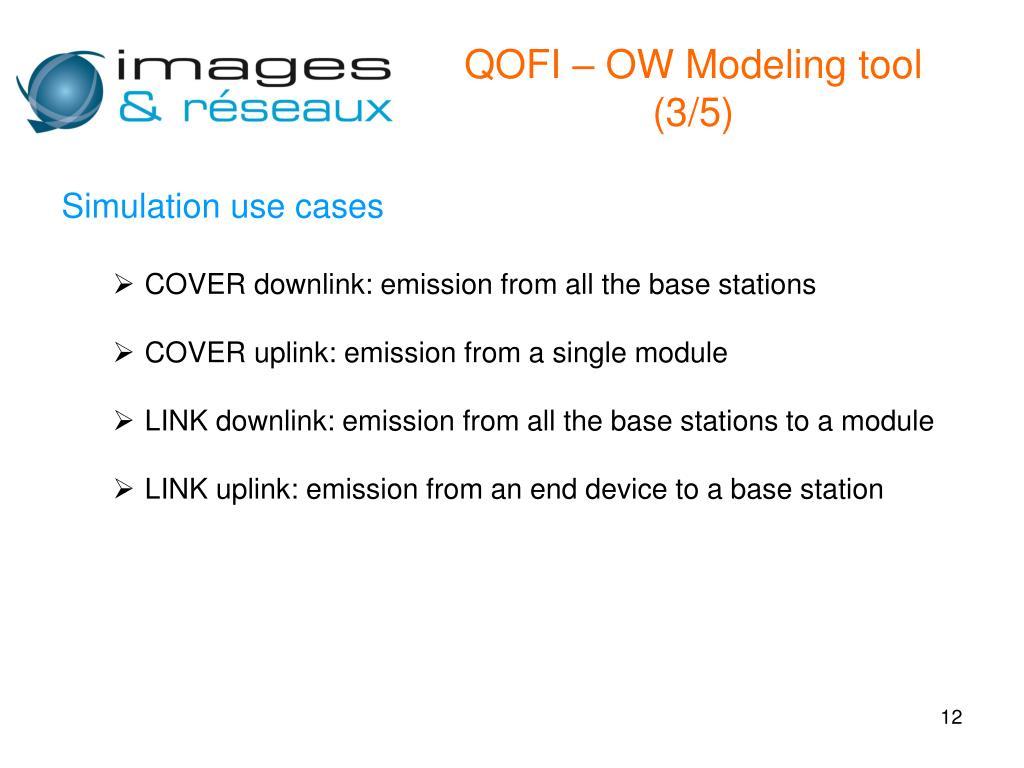 QOFI – OW Modeling tool (3/5)