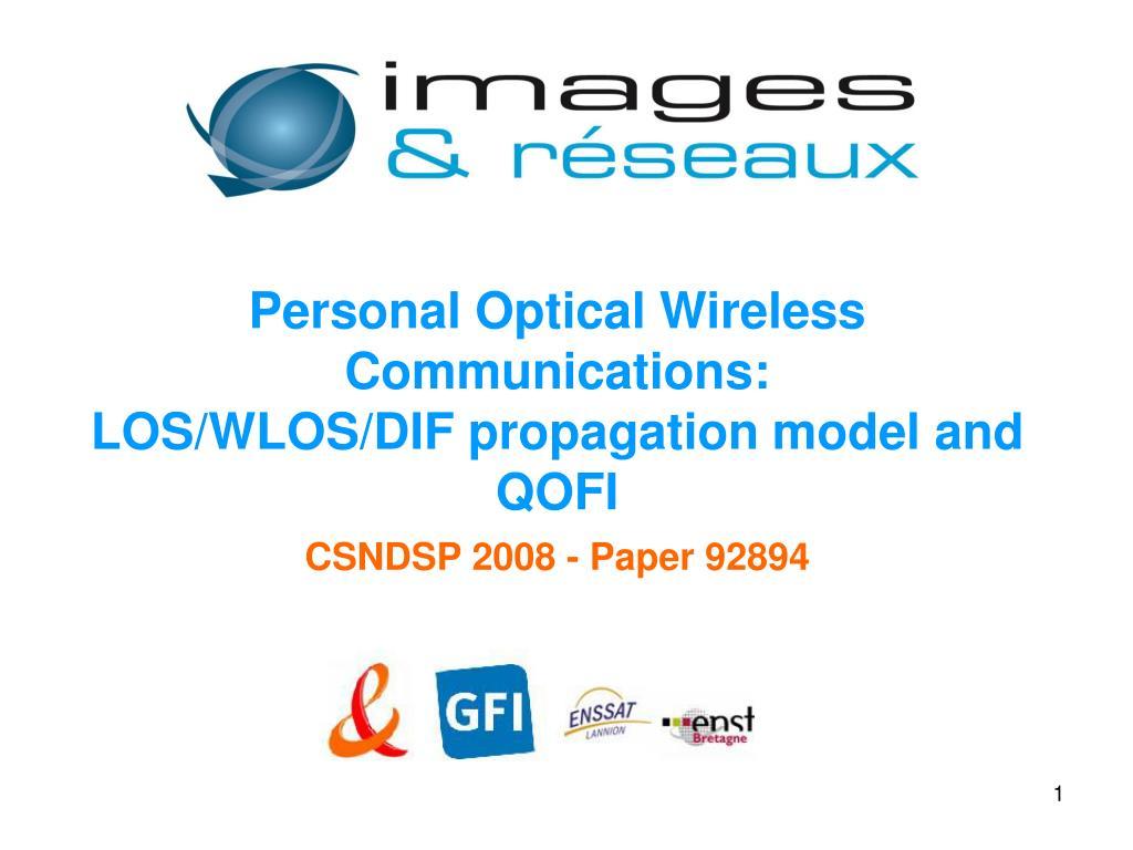 Personal Optical Wireless Communications: