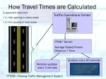 how travel times are calculated