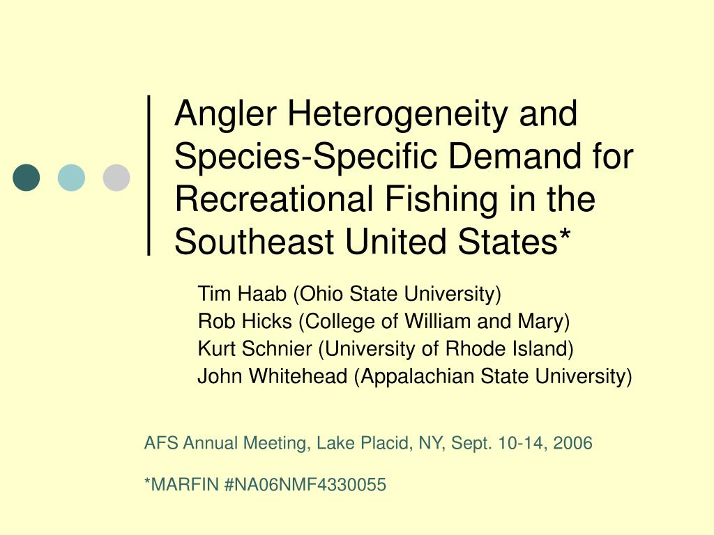 Angler Heterogeneity and Species-Specific Demand for Recreational Fishing in the Southeast United States*