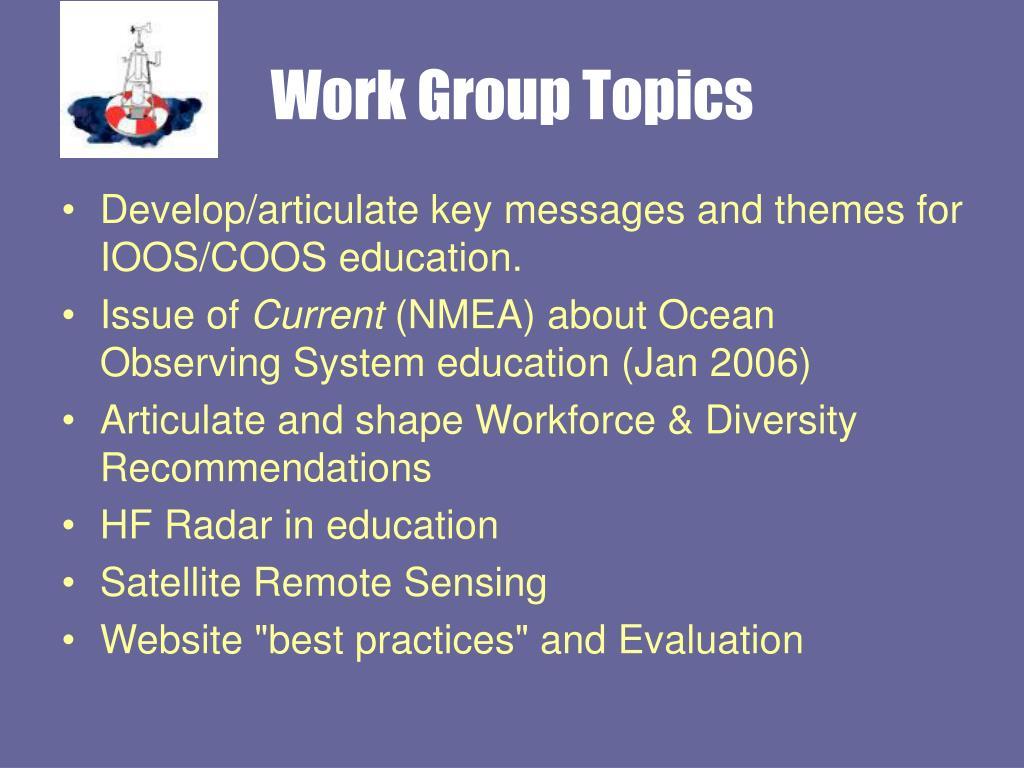 Work Group Topics