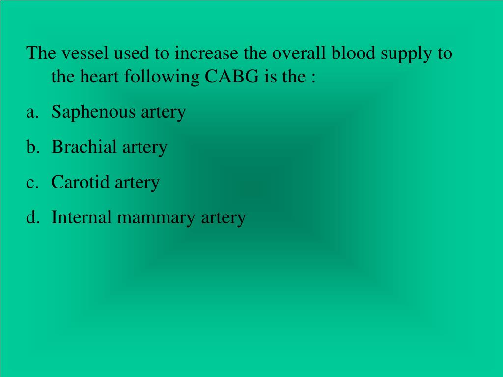 The vessel used to increase the overall blood supply to the heart following CABG is the :