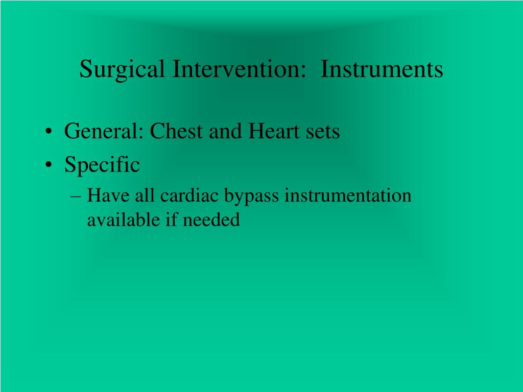 Surgical Intervention:  Instruments