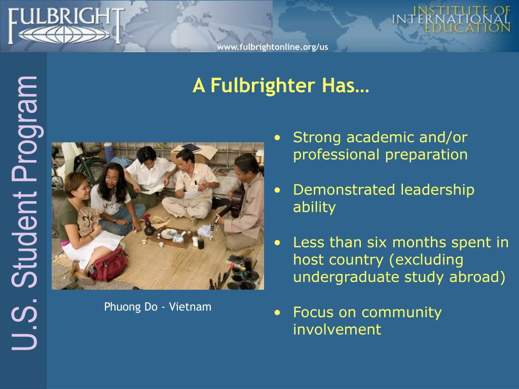 A Fulbrighter Has…
