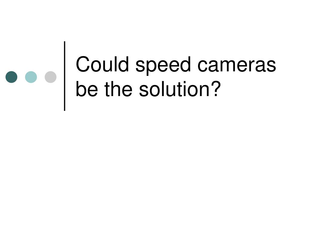 Could speed cameras be the solution?