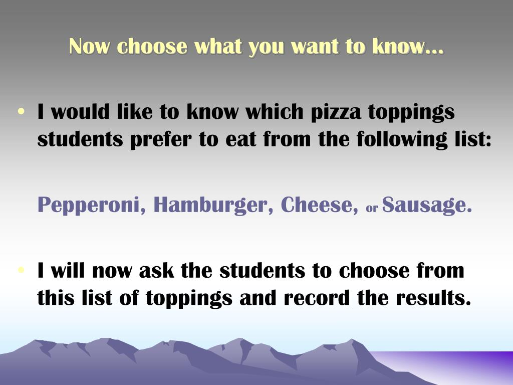 Now choose what you want to know…
