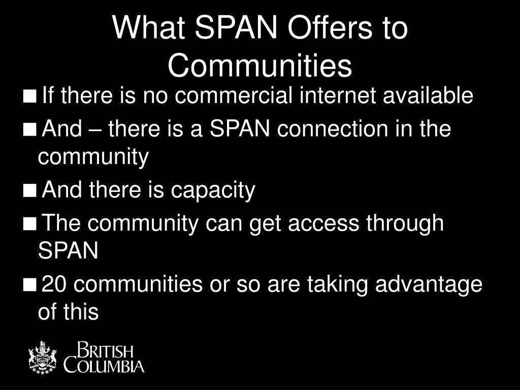 What SPAN Offers to Communities