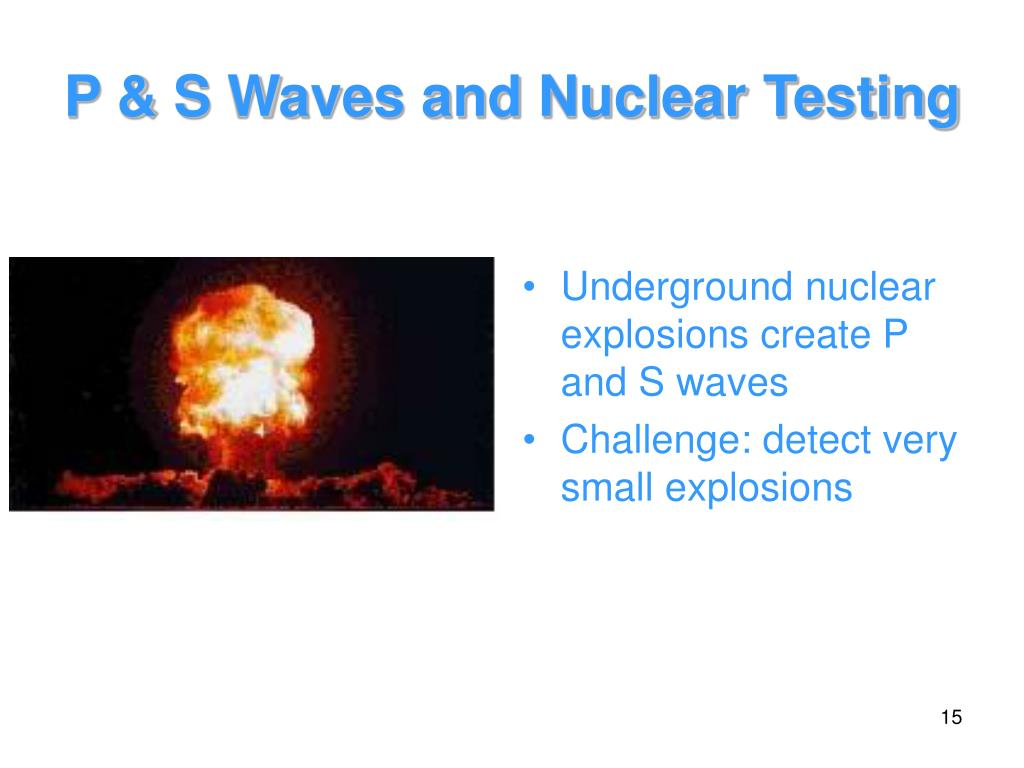 P & S Waves and Nuclear Testing