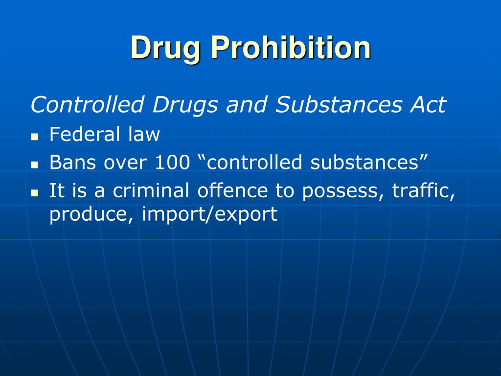 Drug Prohibition