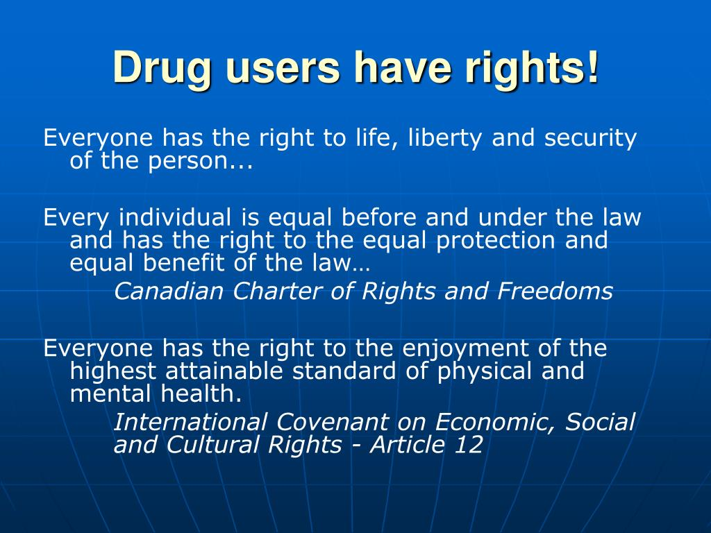 Drug users have rights!