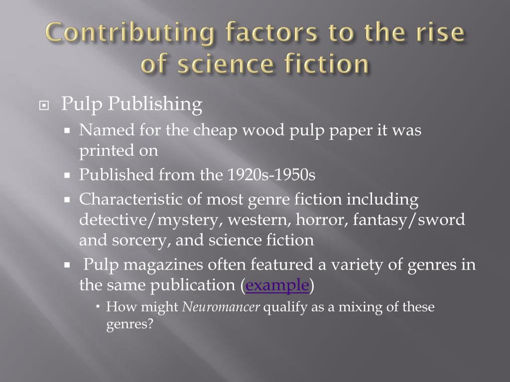 Contributing factors to the rise of science fiction
