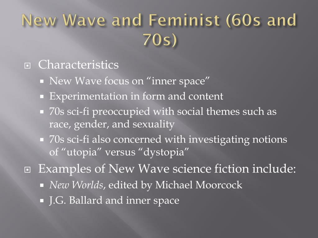 New Wave and Feminist (60s and 70s)
