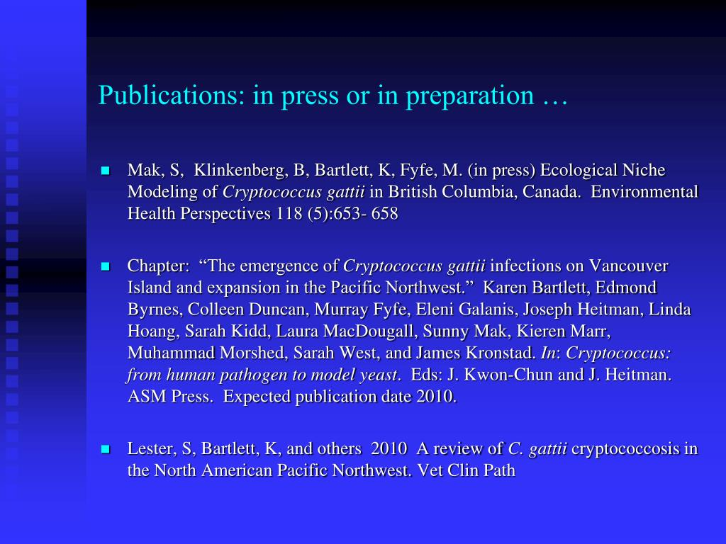 Publications: in press or in preparation …