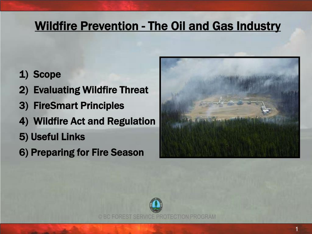 Wildfire Prevention - The Oil and Gas Industry