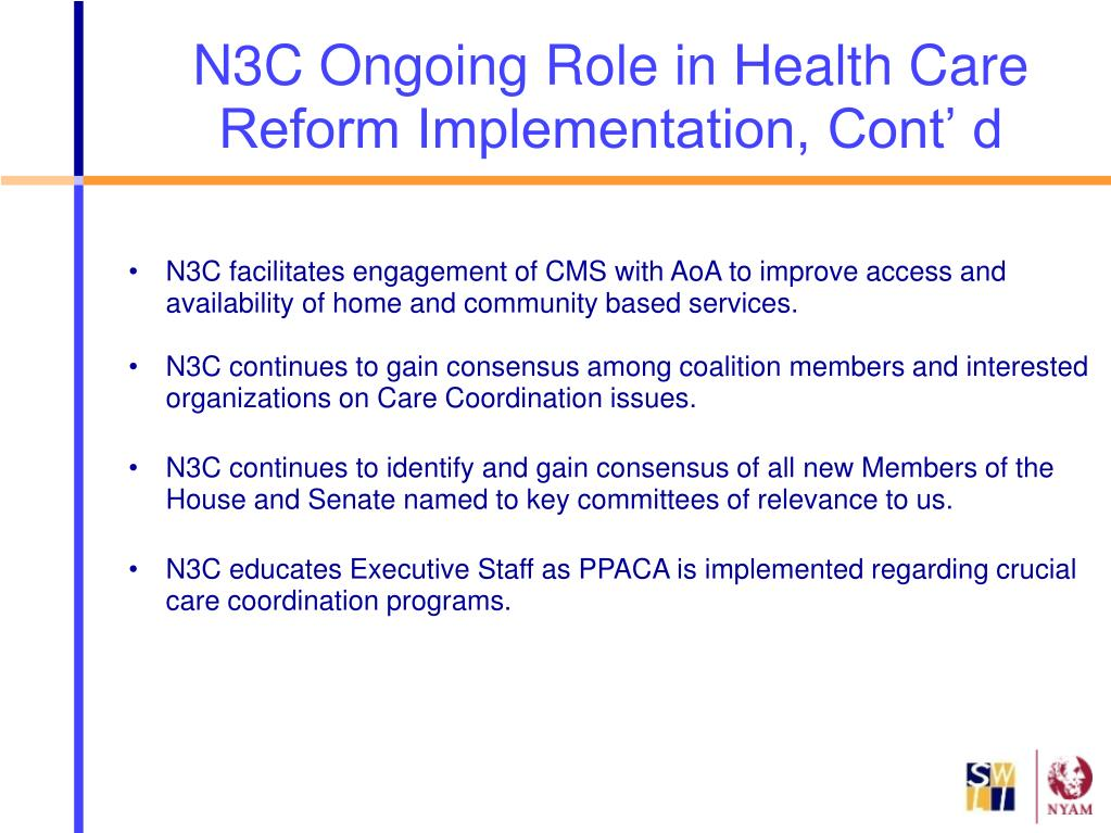 N3C facilitates engagement of CMS with AoA to improve access and availability of home and community based services.