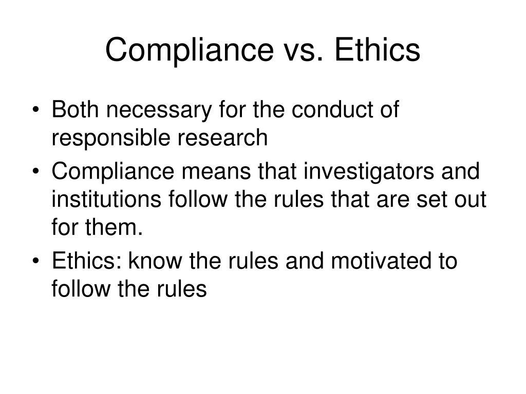 Compliance vs. Ethics