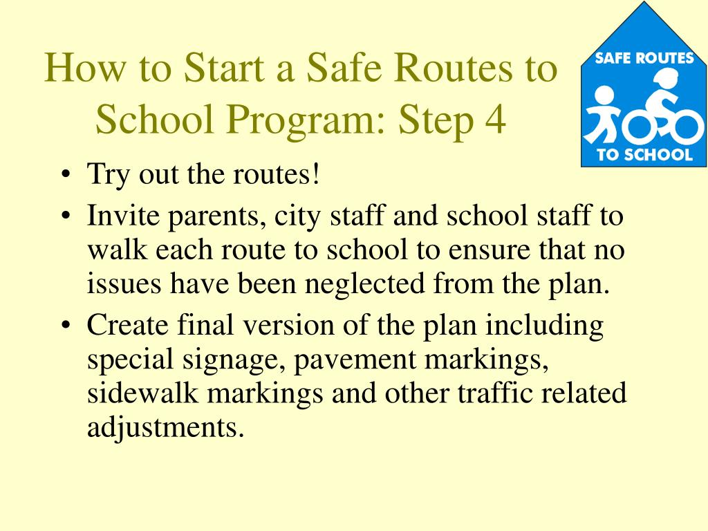 How to Start a Safe Routes to School Program: Step 4