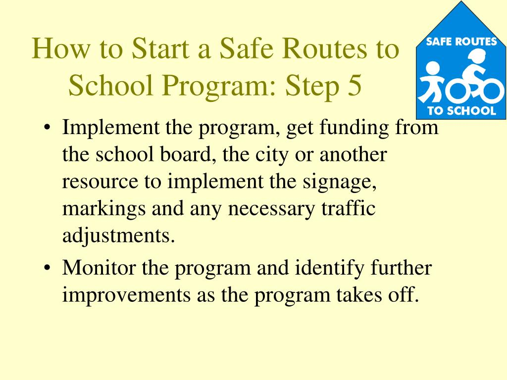How to Start a Safe Routes to School Program: Step 5